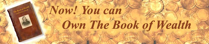 Now You Can Own The Book of Wealth by Hubert Howe Bancroft for just $19
